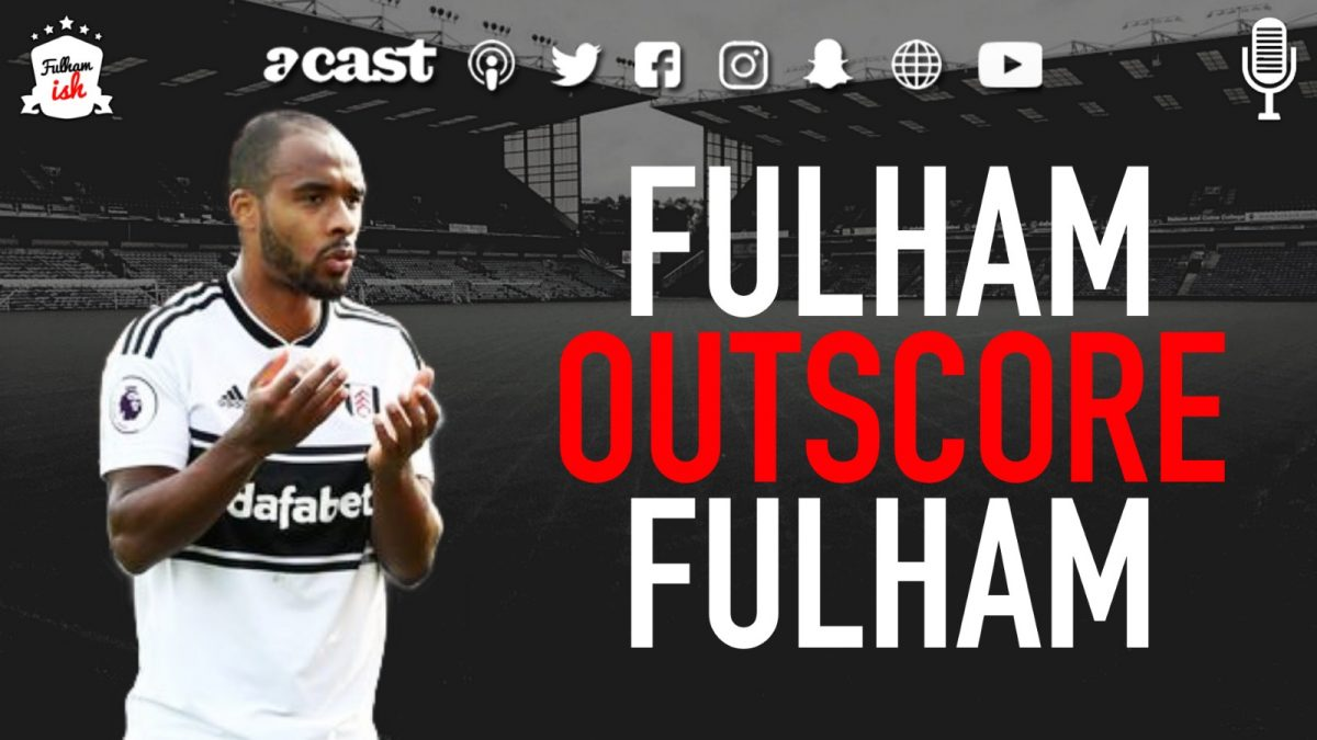 Fulham Outscore Fulham