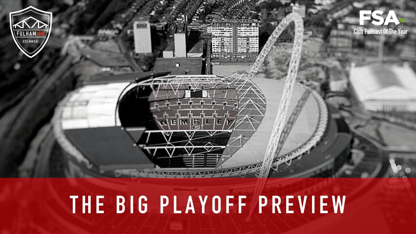 The Big Play-Off Preview   Fulhamish